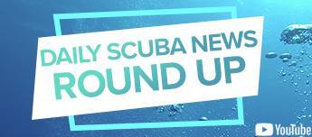 Daily Scuba News Round Up 21 - 27 April 2019