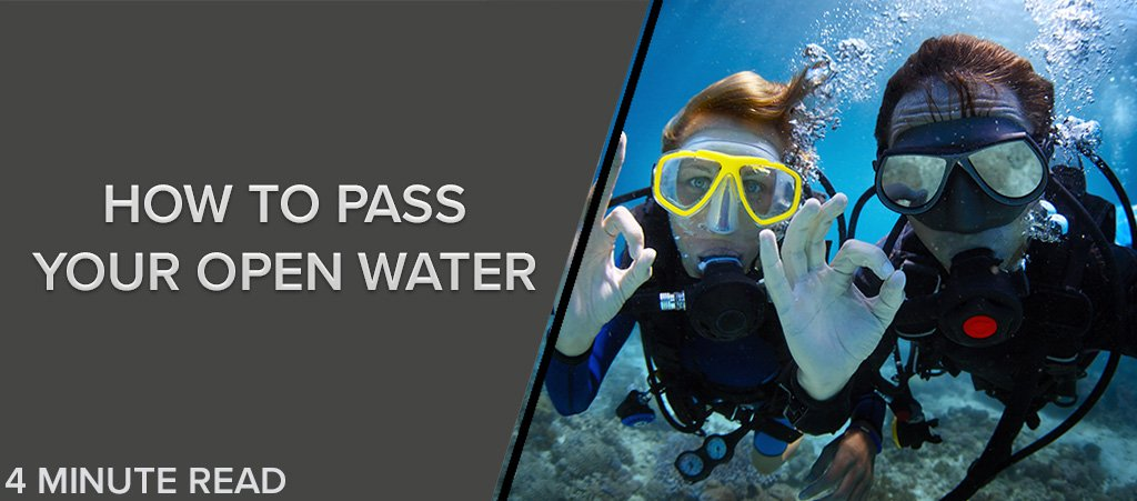 How to Pass Your Open Water